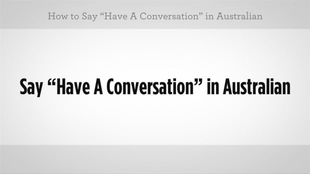 "W. How to Say ""Have a Conversation"" in Australian Slang Promo Image"