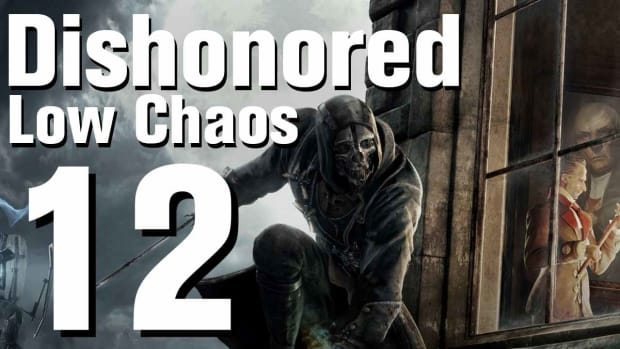 L. Dishonored Low Chaos Walkthrough Part 12 - Chapter 2 Promo Image