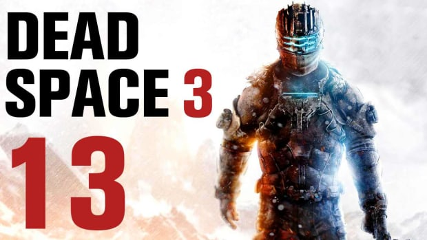 H. Dead Space 3 Walkthrough Part 19 - Chapter 14 [Part 2] Promo Image