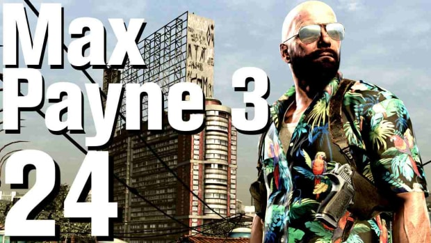 X. Max Payne 3 Walkthrough Part 24 - Chapter 7 Promo Image