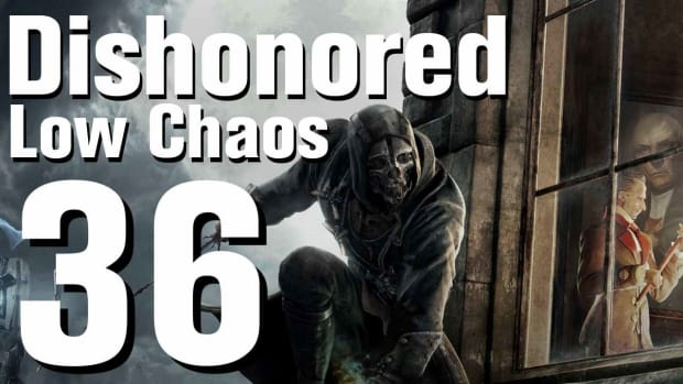 ZJ. Dishonored Low Chaos Walkthrough Part 36 - Chapter 6 Promo Image