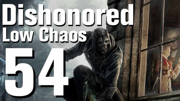 ZZB. Dishonored Low Chaos Walkthrough Part 54 - Chapter 9 Promo Image