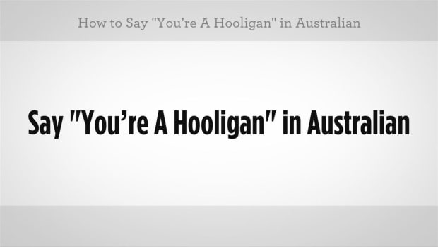 "Y. How to Say ""You're a Hooligan"" in Australian Slang Promo Image"