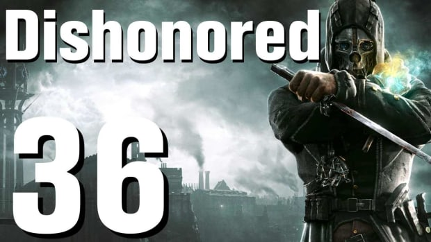 ZJ. Dishonored Walkthrough Part 36 - Chapter 6 Promo Image