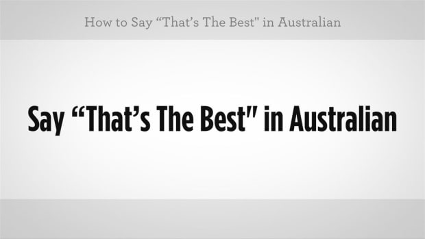 "E. How to Say ""That's the Best"" in Australian Slang Promo Image"