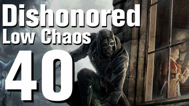ZN. Dishonored Low Chaos Walkthrough Part 40 - Chapter 6 Promo Image
