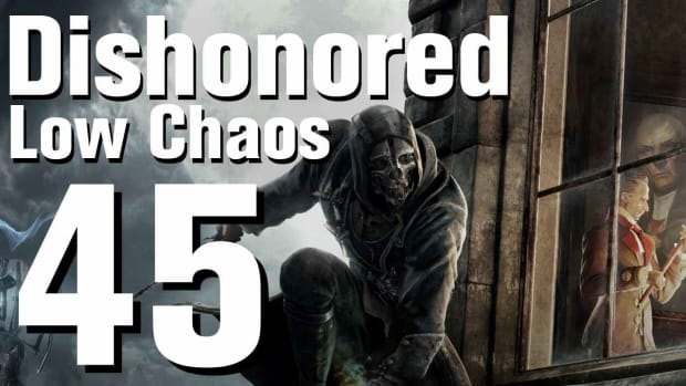 ZS. Dishonored Low Chaos Walkthrough Part 45 - Chapter 7 Promo Image