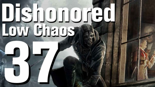 ZK. Dishonored Low Chaos Walkthrough Part 37 - Chapter 6 Promo Image