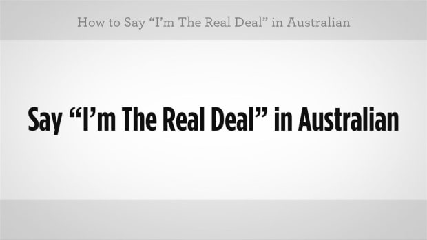 "Q. How to Say ""I'm the Real Deal"" in Australian Slang Promo Image"