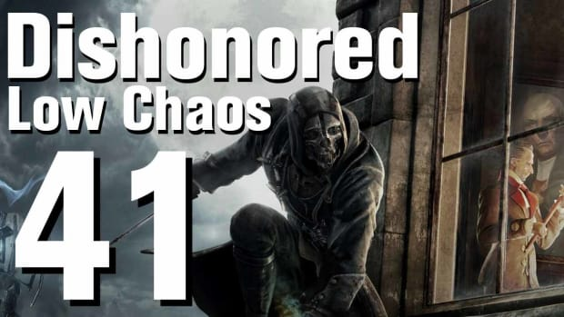 ZO. Dishonored Low Chaos Walkthrough Part 41 - Chapter 7 Promo Image