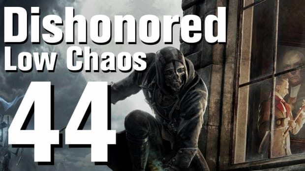 ZR. Dishonored Low Chaos Walkthrough Part 44 - Chapter 7 Promo Image