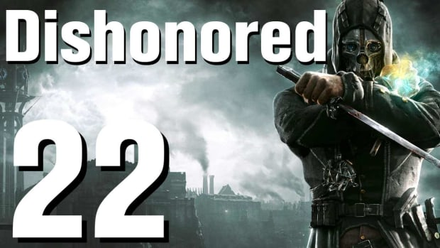 V. Dishonored Walkthrough Part 22 - Chapter 4 Promo Image
