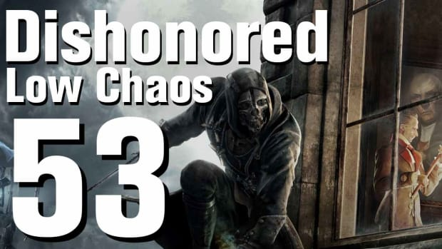 ZZA. Dishonored Low Chaos Walkthrough Part 53 - Chapter 9 Promo Image