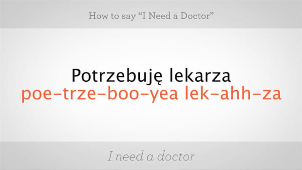 "ZZE. How to Say ""I Need a Doctor"" in Polish Promo Image"