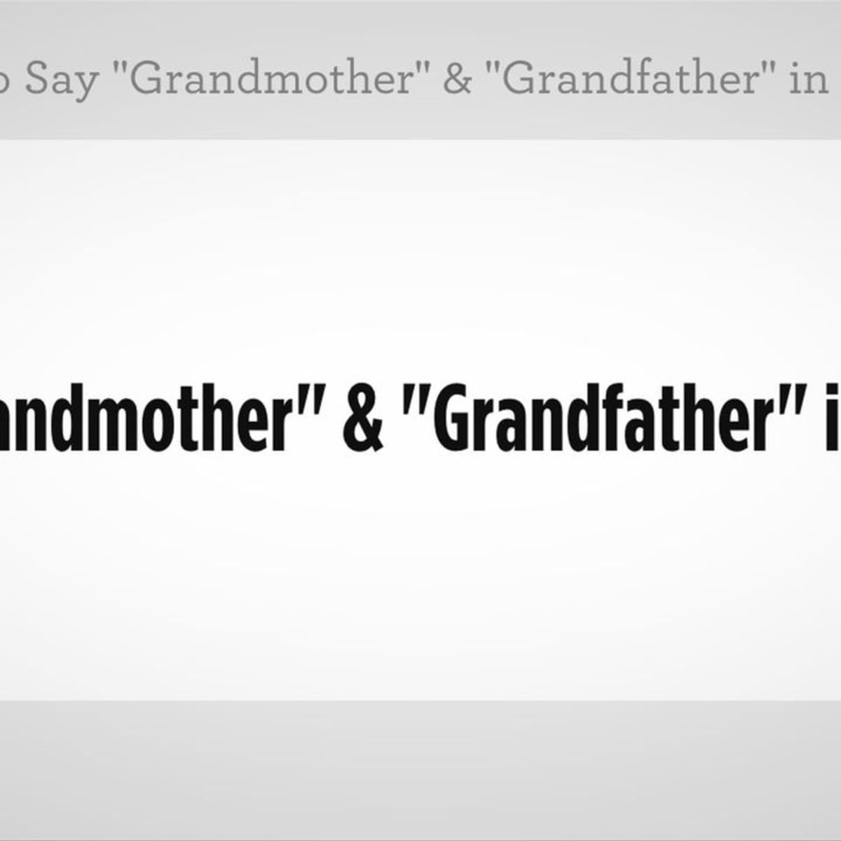 How To Say Grandmother Grandfather In Italian Howcast