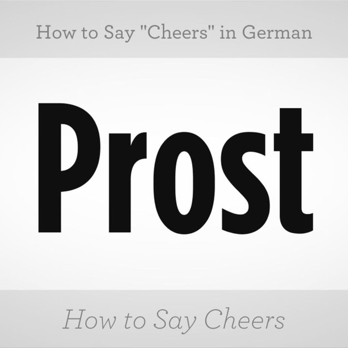 How To Say Cheers In German Howcast