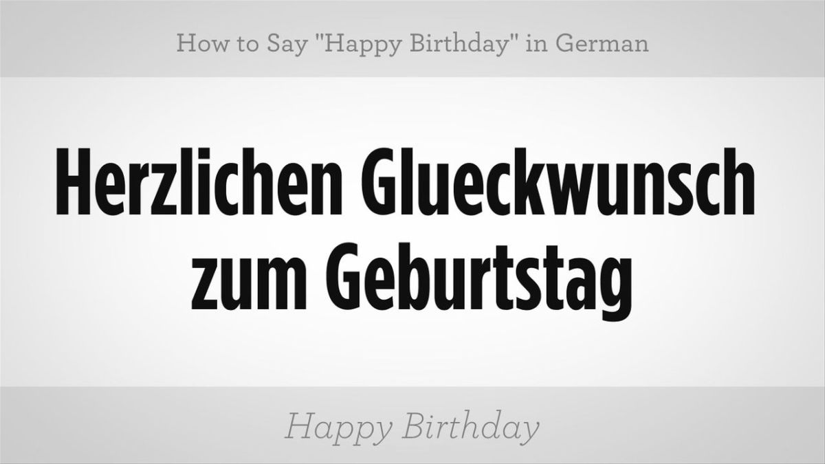 how to say happy birthday in german howcast the best how to videos