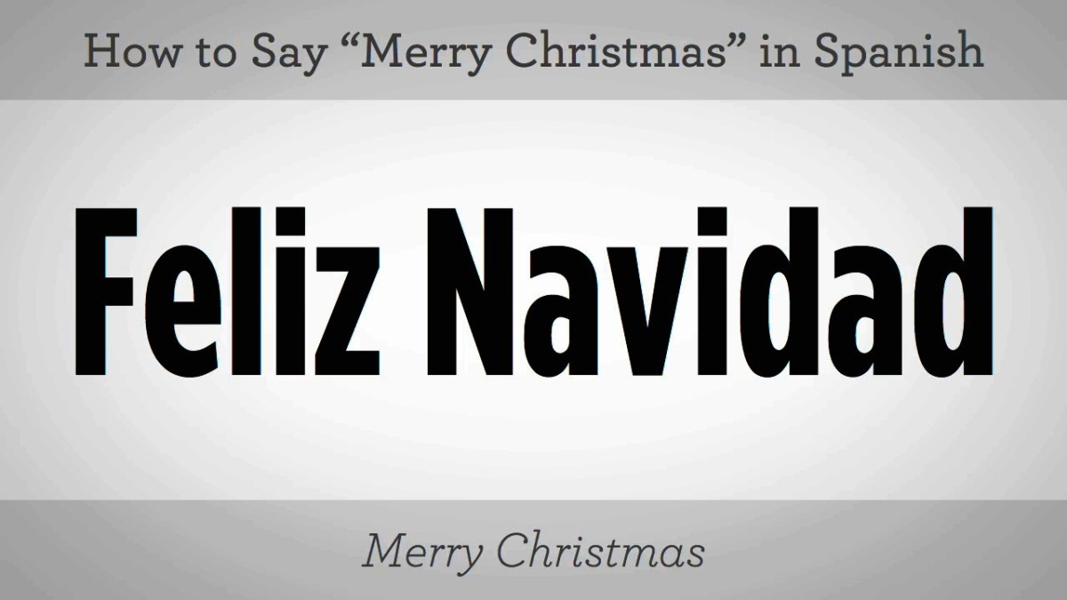 Merry Christmas In Spanish.How To Say Merry Christmas In Spanish Howcast The Best